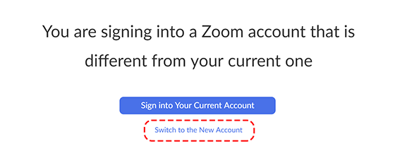 Screen showing the option to switch to the new Zoom account