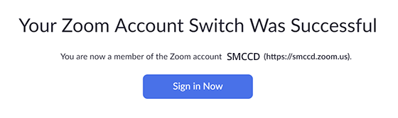 Screen after confirmation of email to log in to SMCCCD Zoom